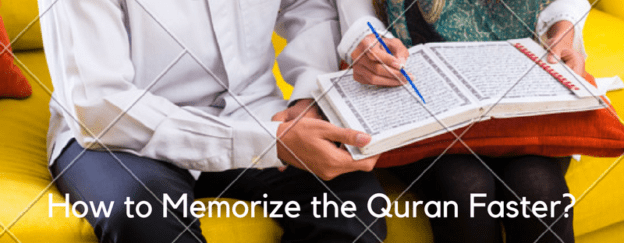How to Memorize the Quran Faster
